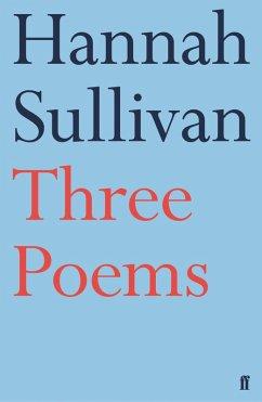 Three Poems (eBook, ePUB) - Sullivan, Hannah