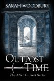 Outpost in Time (The After Cilmeri Series, #11) (eBook, ePUB)