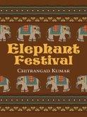 Elephant Festival (eBook, ePUB)