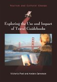 Exploring the Use and Impact of Travel Guidebooks (eBook, ePUB)