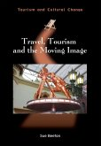 Travel, Tourism and the Moving Image (eBook, ePUB)