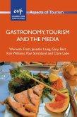 Gastronomy, Tourism and the Media (eBook, ePUB)