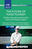 The Future of Food Tourism (eBook, ePUB)