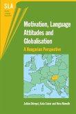 Motivation, Language Attitudes and Globalisation (eBook, ePUB)