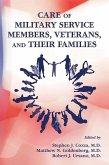 Care of Military Service Members, Veterans, and Their Families (eBook, ePUB)