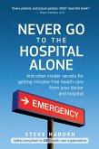 Never Go to the Hospital Alone (eBook, ePUB)
