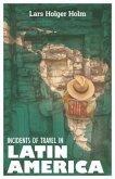 Incidents of Travel in Latin America (eBook, ePUB)