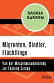 Migranten, Siedler, Flüchtlinge (eBook, ePUB)