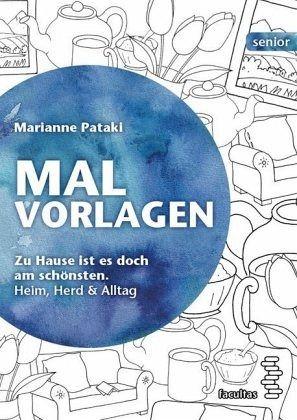 Malvorlagen / Heim, Herd & Alltag von Marianne Pataki - Fachbuch ...