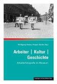 Arbeiter / Kultur / Geschichte
