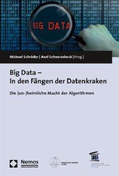 Big Data - In den Fängen der Datenkraken