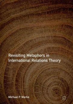 Revisiting Metaphors in International Relations Theory - Marks, Michael P.