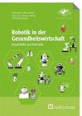 Robotik in der Gesundheitswirtschaft