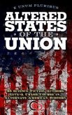 Altered States Of The Union (eBook, ePUB)