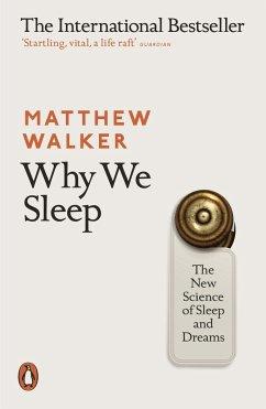 Why We Sleep - Walker, Matthew