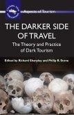 The Darker Side of Travel (eBook, ePUB)