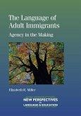 The Language of Adult Immigrants (eBook, ePUB)