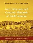 Late Cretaceous and Cenozoic Mammals of North America (eBook, ePUB)