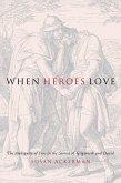 When Heroes Love (eBook, ePUB)