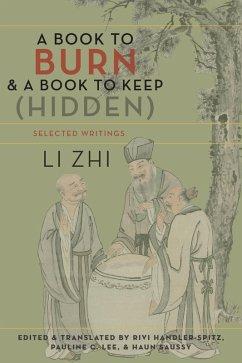 A Book to Burn and a Book to Keep (Hidden) (eBook, ePUB) - Li, Zhi