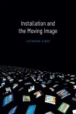 Installation and the Moving Image (eBook, ePUB)