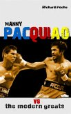 Manny Pacquiao vs The All-Time Greats (eBook, ePUB)