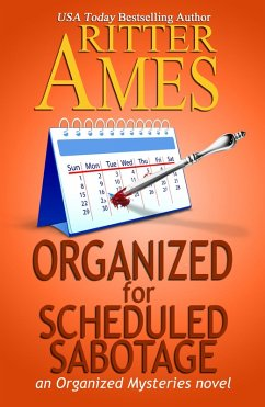 Organized for Scheduled Sabotage (Organized Mysteries, #3) (eBook, ePUB)
