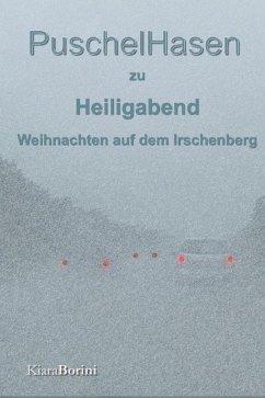 PuschelHasen an Heiligabend (eBook, ePUB) - Borini, Kiara