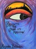 Beneath The Silver City Reflection (eBook, ePUB)