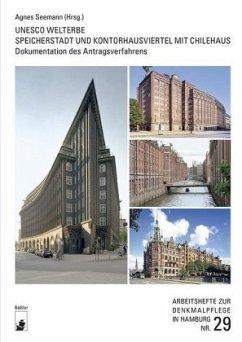 UNESCO Welterbe Speicherstadt und Kontorhausviertel mit Chilehaus
