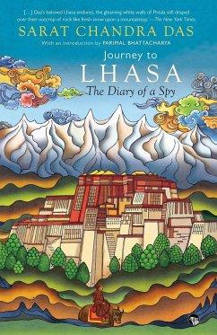 Journey to Lhasa - Das, Sarat Chandra
