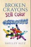 Broken Crayons Still Color (eBook, ePUB)