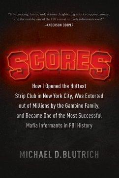 Scores (eBook, ePUB) - Blutrich, Michael D.