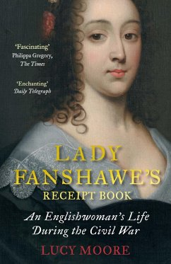 Lady Fanshawe's Receipt Book (eBook, ePUB) - Moore, Lucy