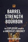 Barrel Strength Bourbon (eBook, ePUB)