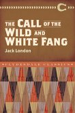 The Call of the Wild and White Fang (eBook, ePUB)
