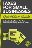 Taxes for Small Businesses QuickStart Guide (eBook, ePUB)
