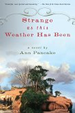 Strange as This Weather Has Been (eBook, ePUB)