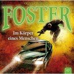 Foster, Folge 7: Im Körper eines Menschen (MP3-Download)