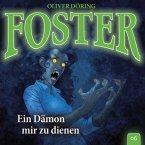 Foster, Folge 6: Ein Dämon mir zu dienen (MP3-Download)