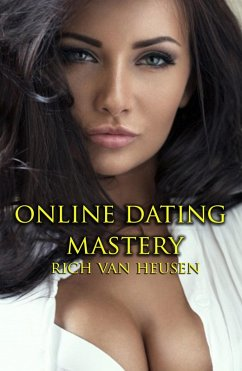 Online Dating Mastery (eBook, ePUB)