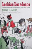 Lesbian Decadence (eBook, ePUB)
