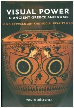 Visual Power in Ancient Greece and Rome - Hölscher, Tonio