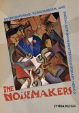 The Noisemakers