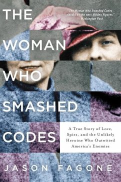 The Woman Who Smashed Codes: A True Story of Lo...