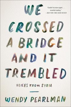 We Crossed a Bridge and It Trembled - Pearlman, Wendy