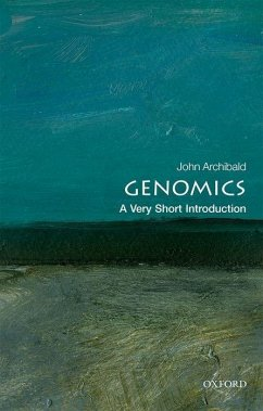 Genomics: A Very Short Introduction - Archibald, John M. (Professor, Department of Biochemistry & Molecula