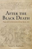 After the Black Death: Plague and Commemoration Among Iberian Jews