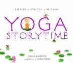 Yoga Storytime: Breathe ?çó Stretch ?çó Be Calm