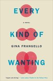 Every Kind of Wanting (eBook, ePUB)